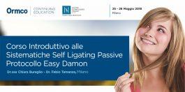 Corso Introduttivo alle Sistematiche Self Ligating Passive Protocollo Easy Damon